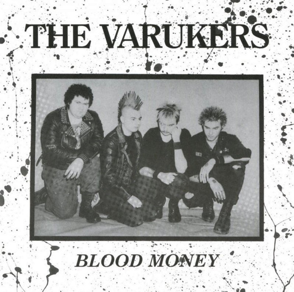 The Varukers - Blood Money