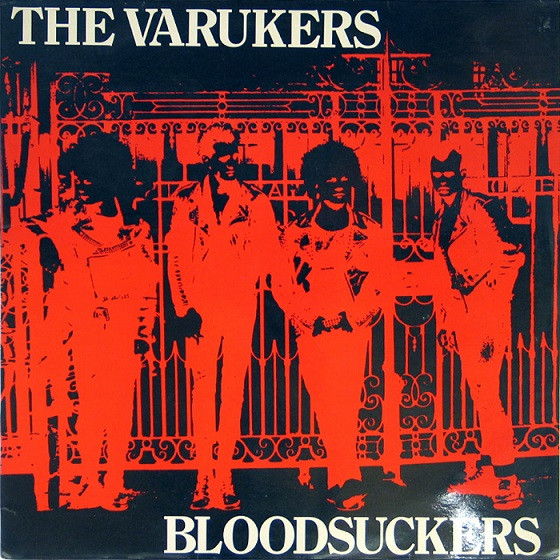 The Varukers - Bloodsuckers