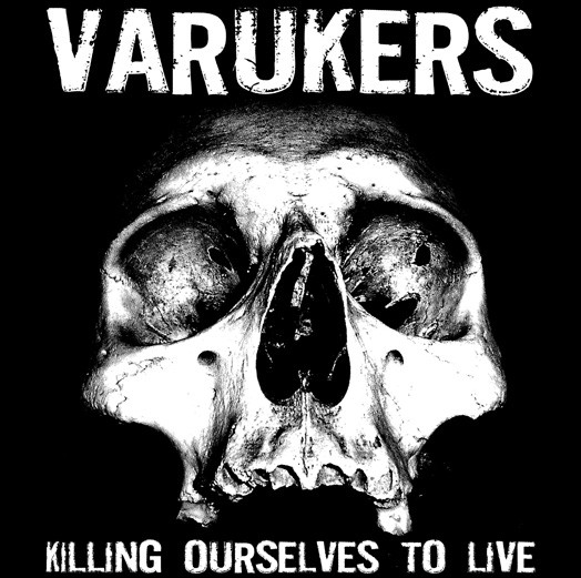 The Varukers - Killing Ourselves To Live / Music For Losers