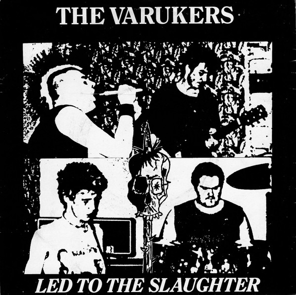 The Varukers - Led To The Slaughter