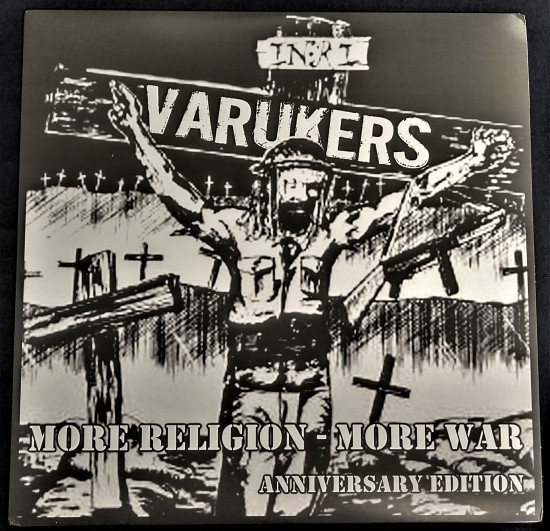 The Varukers - More Religion - More War (Anniversary Edition)