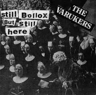 The Varukers - Still Bollox But Still Here