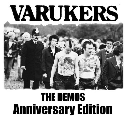 The Varukers - The Demos - Anniversary Edition