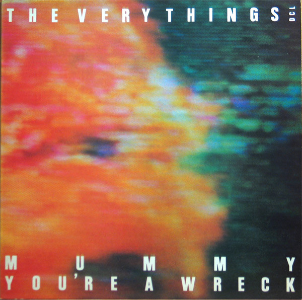 The Very Things - Mummy You