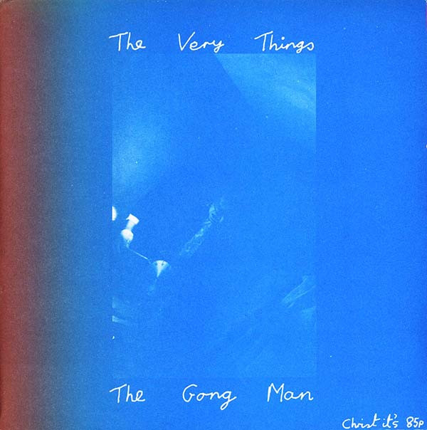 The Very Things - The Gong Man