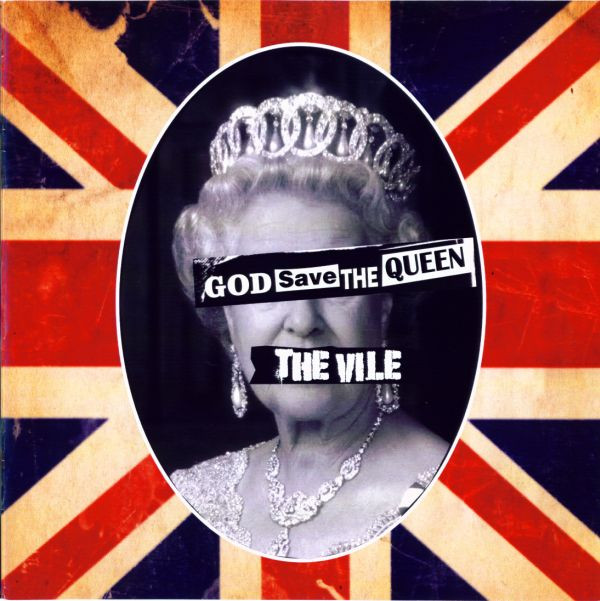 The Vile - God Save The Queen