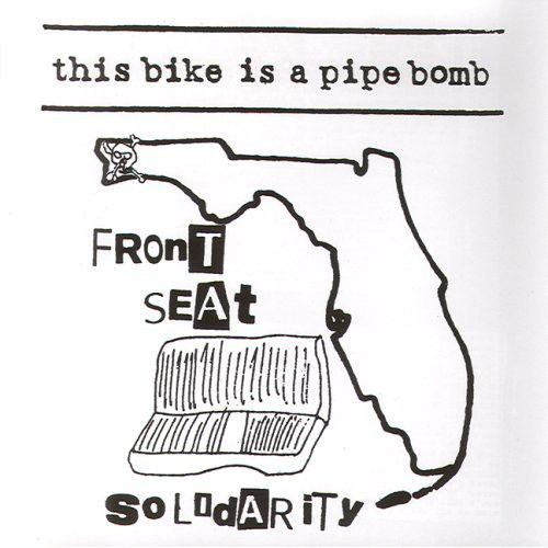 This Bike Is A Pipe Bomb - Front Seat Solidarity