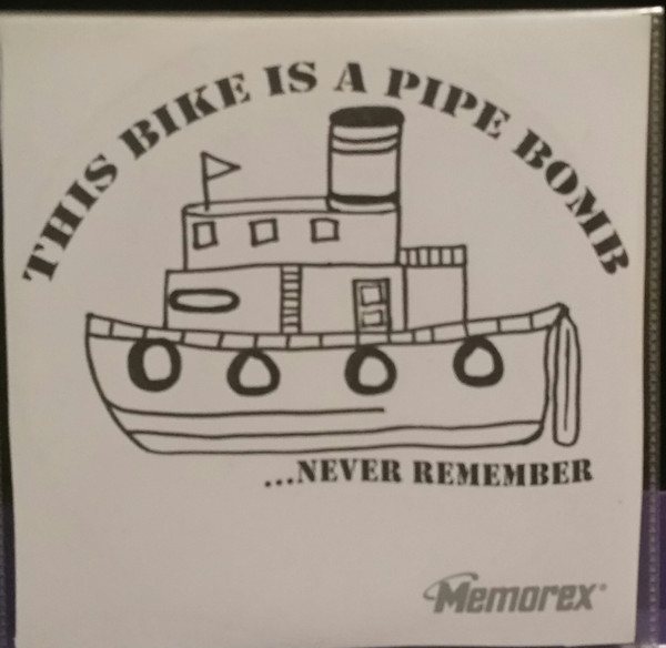 This Bike Is A Pipe Bomb - ...Never Remember