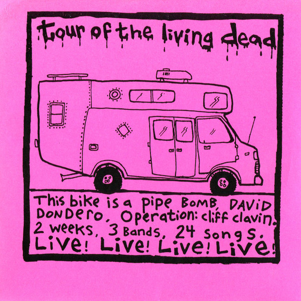 This Bike Is A Pipe Bomb - Tour Of The Living Dead