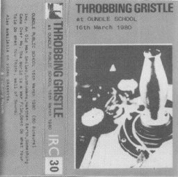 Throbbing Gristle - At Oundle Public School 16th March 1980