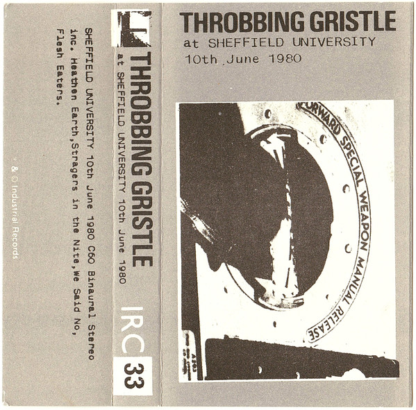 Throbbing Gristle - At Sheffield University 10th June 1980