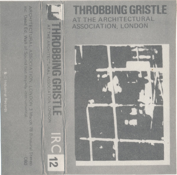 Throbbing Gristle - At The Architectural Association, London