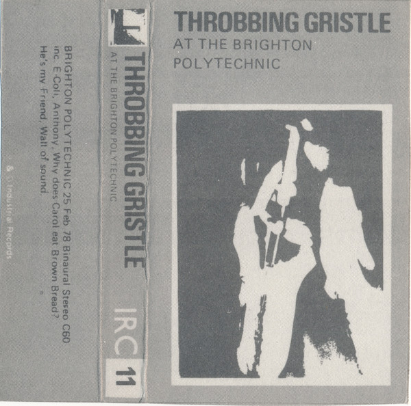 Throbbing Gristle - At The Brighton Polytechnic