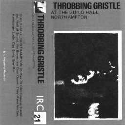 Throbbing Gristle - At The Guild Hall, Northampton