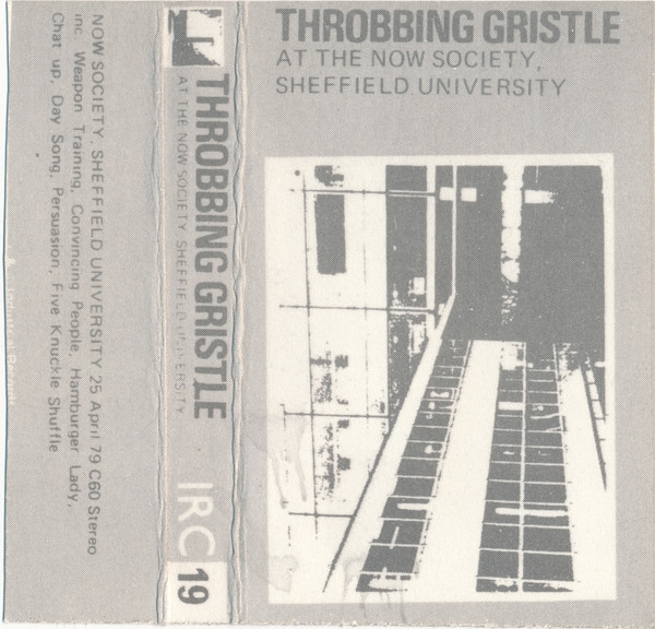 Throbbing Gristle - At The Now Society, Sheffield University