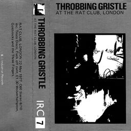 Throbbing Gristle - At The Rat Club, London
