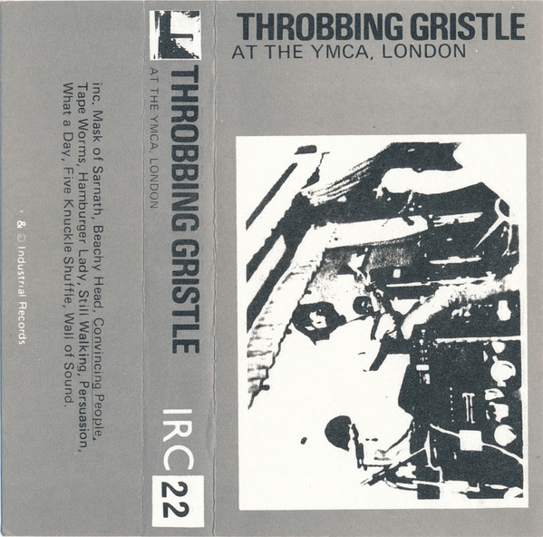 Throbbing Gristle - At The YMCA, London