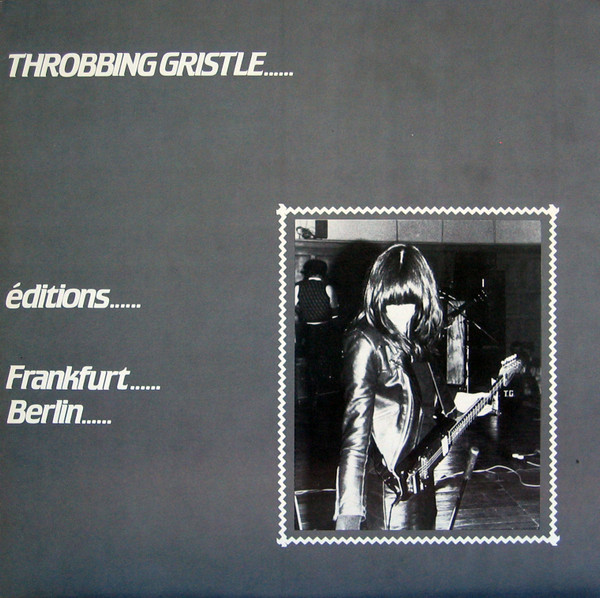 Throbbing Gristle - Éditions Frankfurt-Berlin
