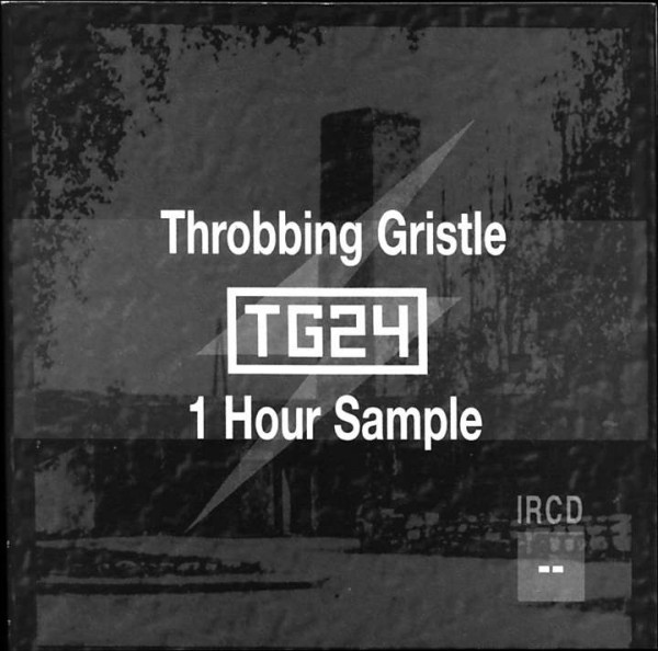 Throbbing Gristle - TG24 - 1 Hour Sample
