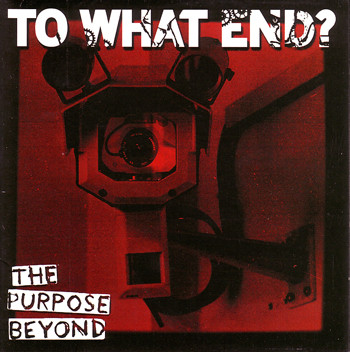 To What End? - The Purpose Beyond