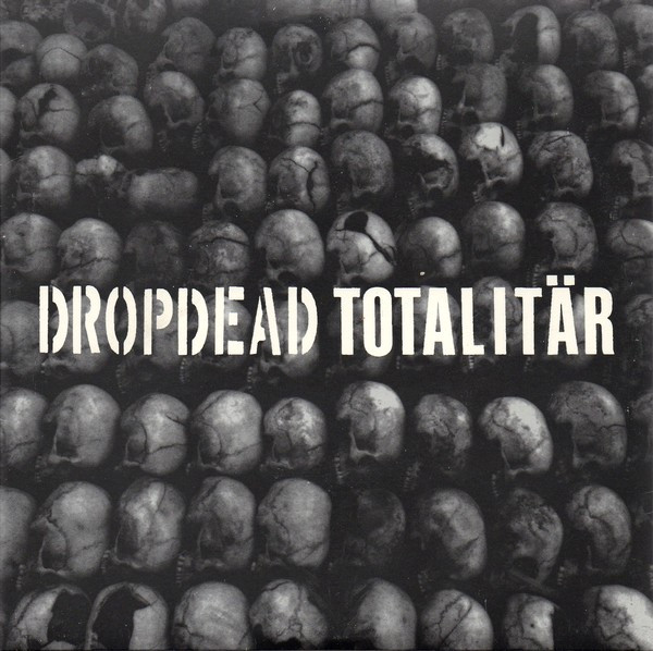 Totalitär - Dropdead / Totalitär