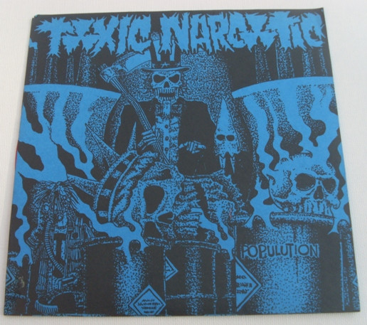 Toxic Narcotic - Populution
