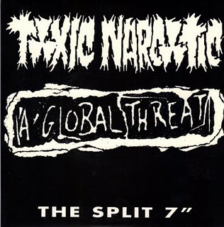 Toxic Narcotic - The Split 7""