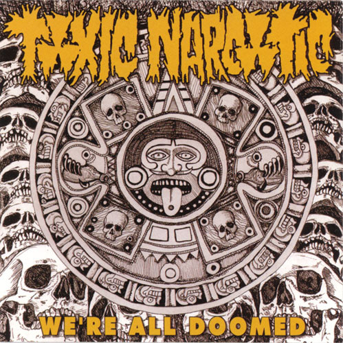 Toxic Narcotic - We