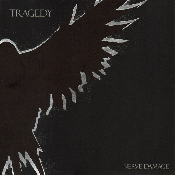 Tragedy - Nerve Damage