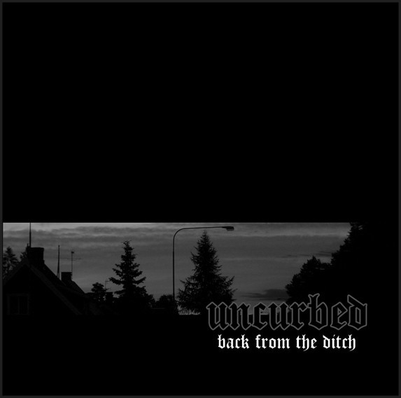 Uncurbed - Back From The Ditch