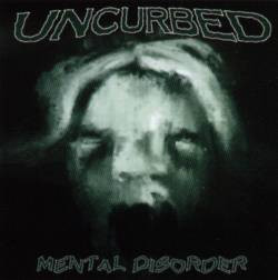 Uncurbed - Mental Disorder