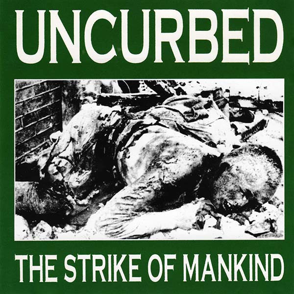 Uncurbed - The Strike Of Mankind