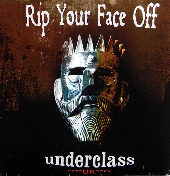 Underclass Uk - Rip Your Face Off
