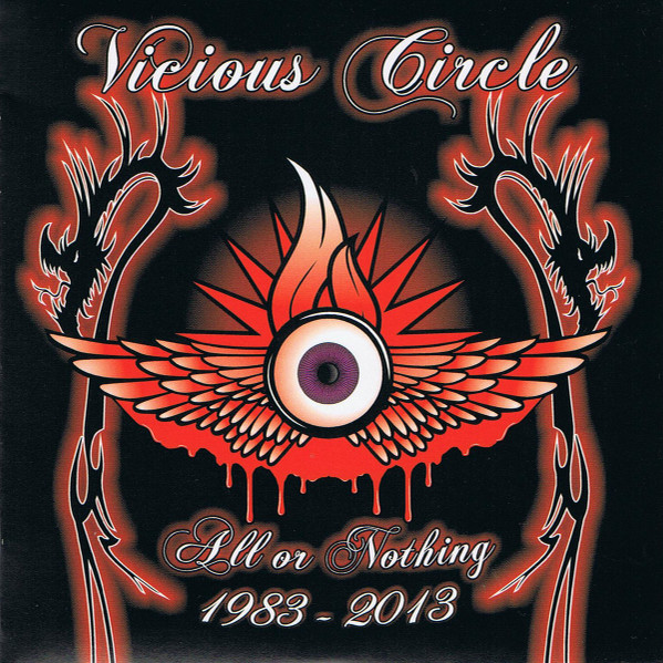 Vicious Circle - All Or Nothing 1983 - 2013