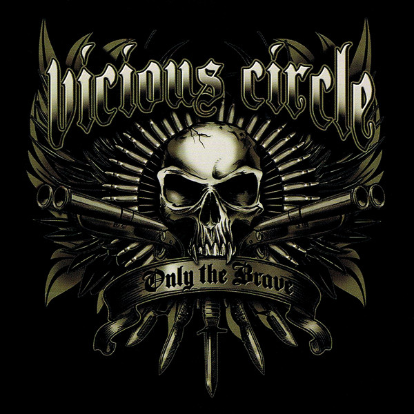 Vicious Circle - Only The Brave
