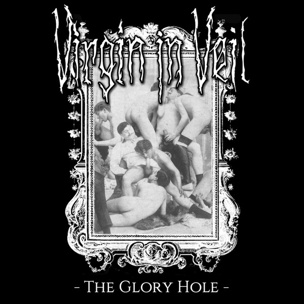 Virgin In Veil - The Glory Hole