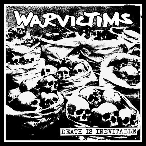 Warvictims - Death Is Inevitable