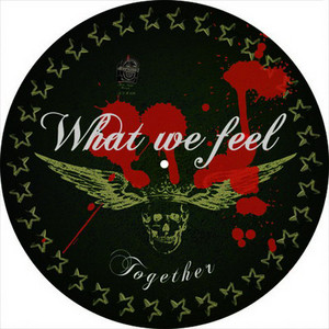 What We Feel - Together