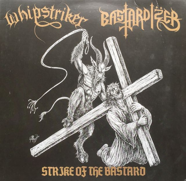 Whipstriker - Strike Of The Bastard