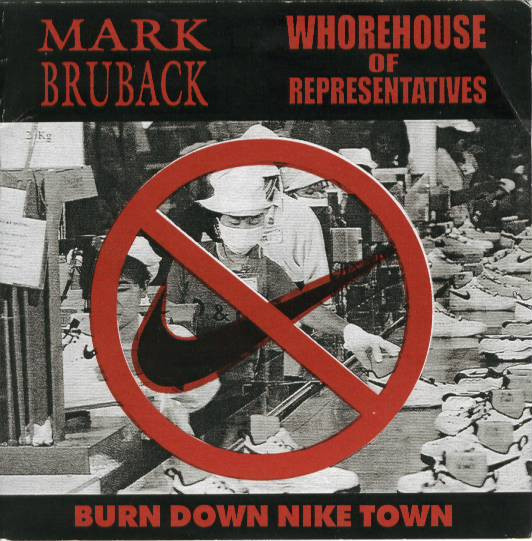 Whorehouse Of Representatives - Burn Down Nike Town