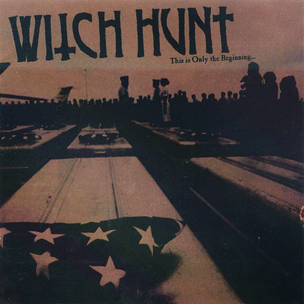 Witch Hunt - This Is Only The Beginning