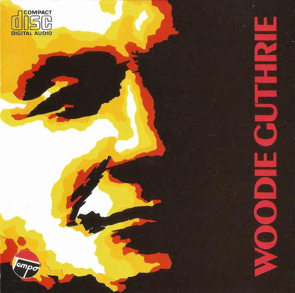 Woody Guthrie - A Statement Of Purpose