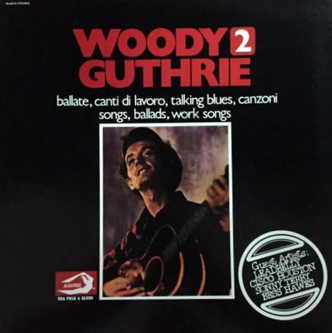 Woody Guthrie - Ballate, Canti Di Lavoro, Talking-Blues, Canzoni. Songs, Ballads, Work-Songs 2