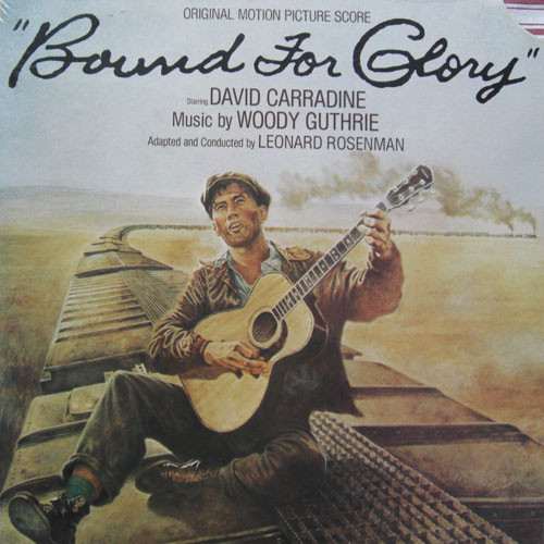 Woody Guthrie - Bound For Glory - Original Motion Picture Score