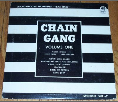 Woody Guthrie - Chain Gang Volume One