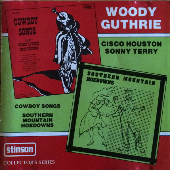 Woody Guthrie - Cowboy Songs / Southern Mountain Hoedowns