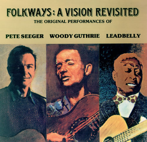 Woody Guthrie - Folkways: A vision revisited