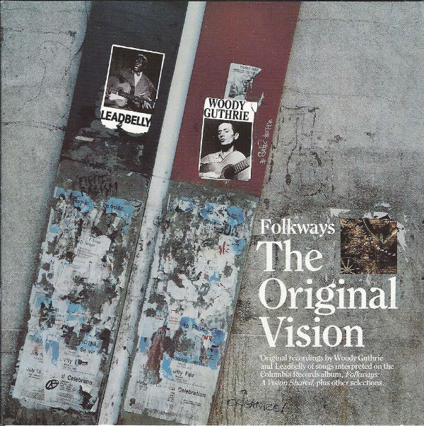 Woody Guthrie - Folkways: The Original Vision (Songs Of Woody Guthrie And Lead Belly)