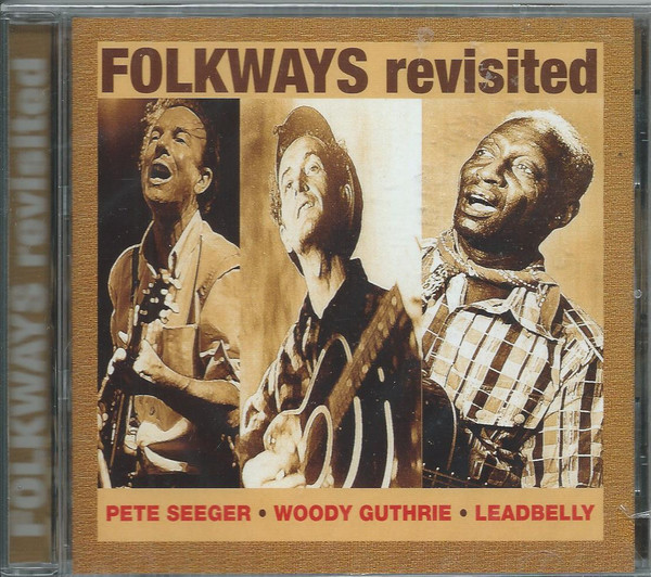 Woody Guthrie - Follways Revisited