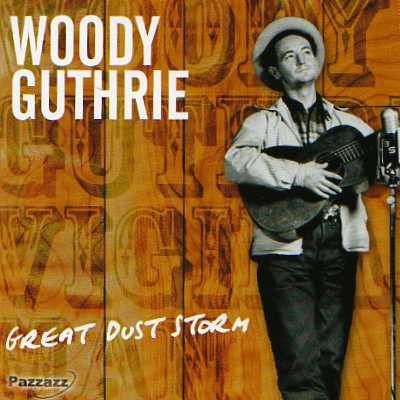 Woody Guthrie - Great Dust Storm